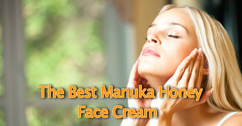 The best manuka honey face cream brands