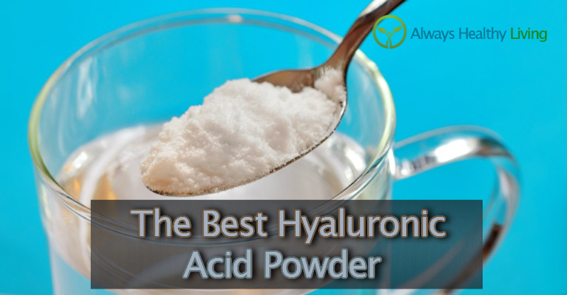 The Best Hyaluronic Acid Powder Reviews