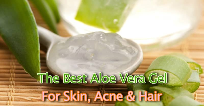 The best aloe vera gel