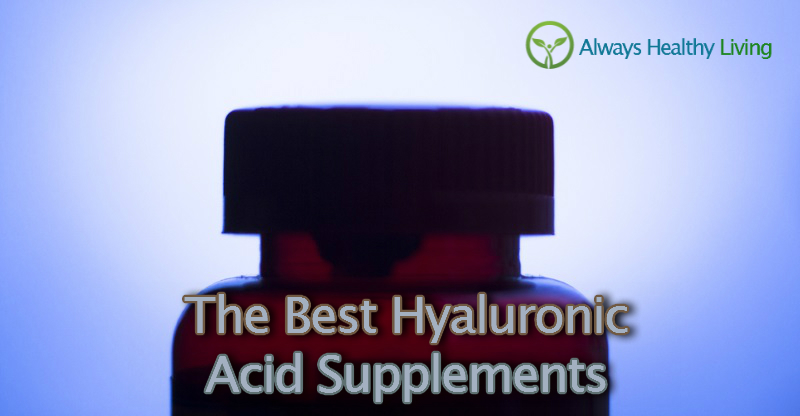 the best hyaluronic acid supplements reviews