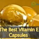 the best vitamin e capsules for face, skin, and hair